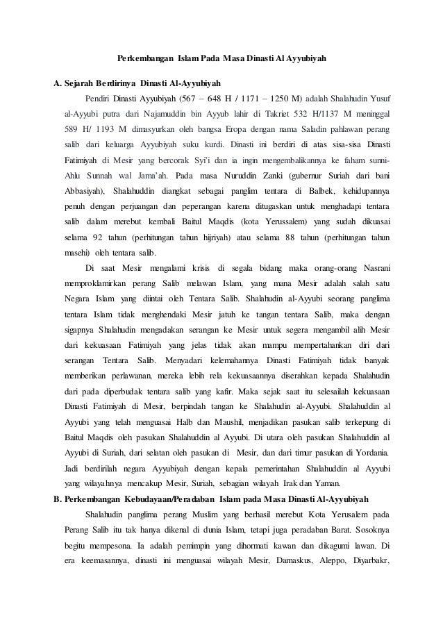 Perkembangan Islam Pada Masa Dinasti Al Ayyubiyah A. Sejarah Berdirinya Dinasti Al-Ayyubiyah Pendiri Dinasti Ayyubiyah (56...