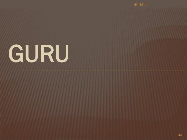 GURU 8/1/2014 46