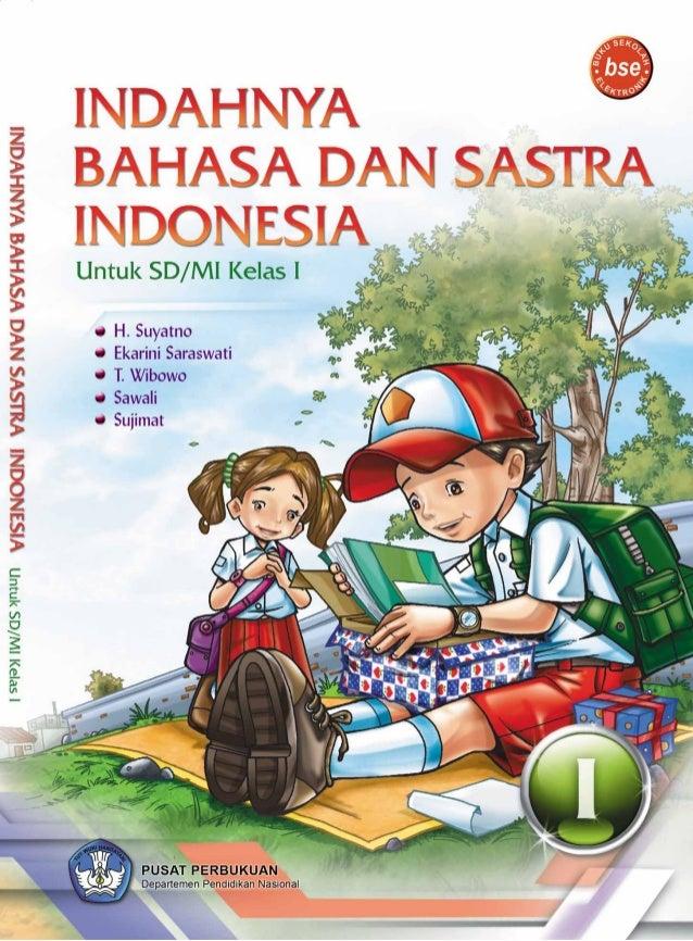 Hak Cipta pada Departemen Pendidikan Nasional Dilindungi Undang-Undang INDAHNYA BAHASA DAN SASTRA INDONESIA Untuk SD/MI Ke...