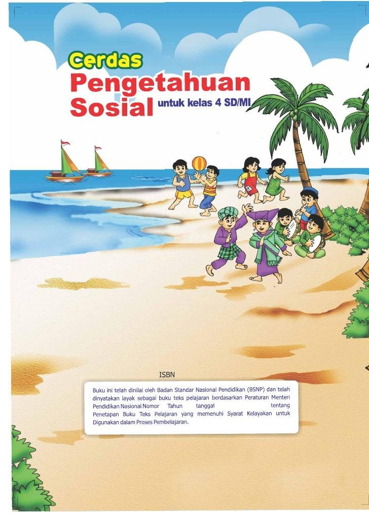 Retno Heny Pujiati Umi Yuliati     CERDAS  PENGETAHUAN SOSIAL  SD/MI             Pusat Perbukuan         Departemen Pendid...