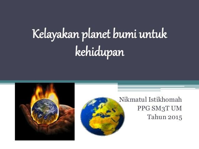 Kelayakan Planet Bumi Untuk Kehidupan