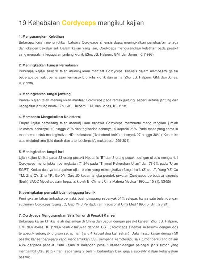 19 Kehebatan Cordyceps mengikut kajian  1. Mengurangkan Keletihan  Beberapa kajian menunjukkan bahawa Cordyceps sinensis d...