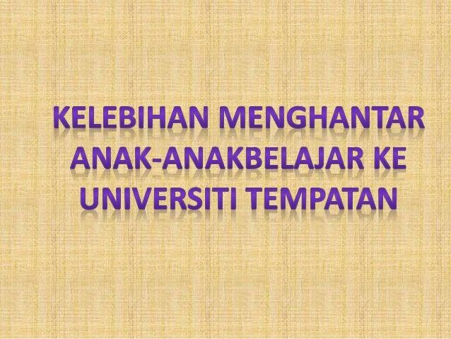 Kelebihan Universiti Tempatan