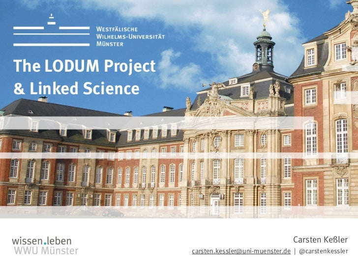 1The LODUM Project& Linked Science                                                   Carsten Keßler                    car...