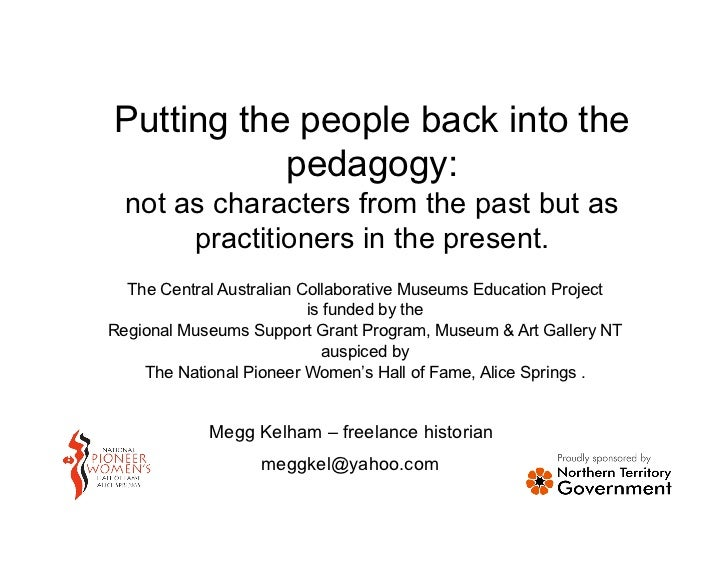 Putting the people back into the           pedagogy:  not as characters from the past but as       practitioners in the pr...