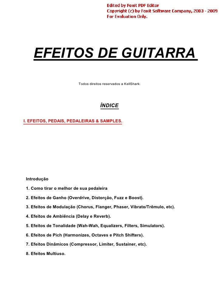 EFEITOS DE GUITARRA                           Todos direitos reservados a KellShark.                                      ...