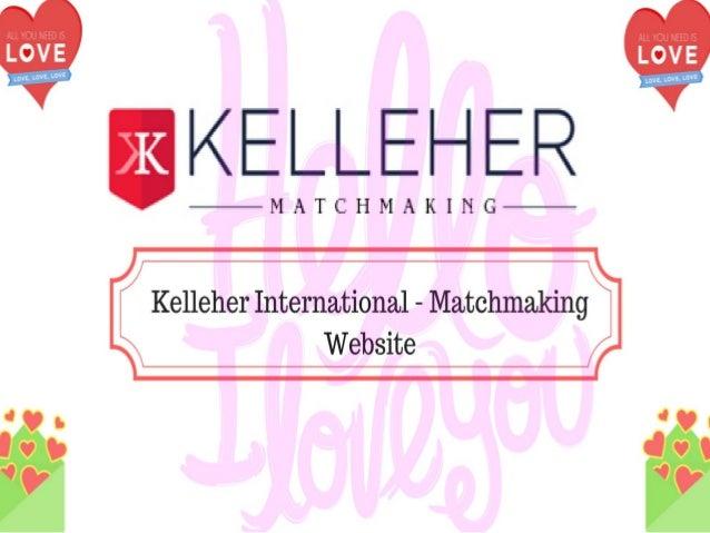 Matchmaking kelleher
