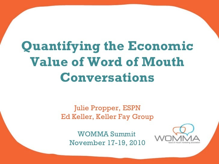 WOMMA 2010 - The Economic Value of Word of Mouth