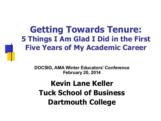 Getting Towards Tenure:  5 Things I Am Glad I Did in the First Five Years of My Academic Career DOCSIG, AMA Winter Educato...