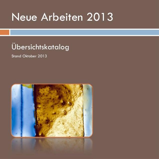Neue Arbeiten 2013 Übersichtskatalog Stand Oktober 2013  www.kellerbrandt.de