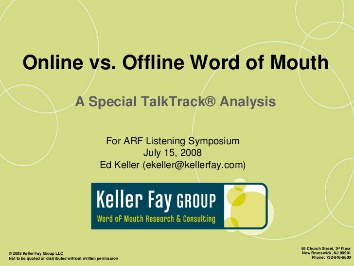 Online vs. Offline Word of Mouth                                    A Special TalkTrack® Analysis                         ...