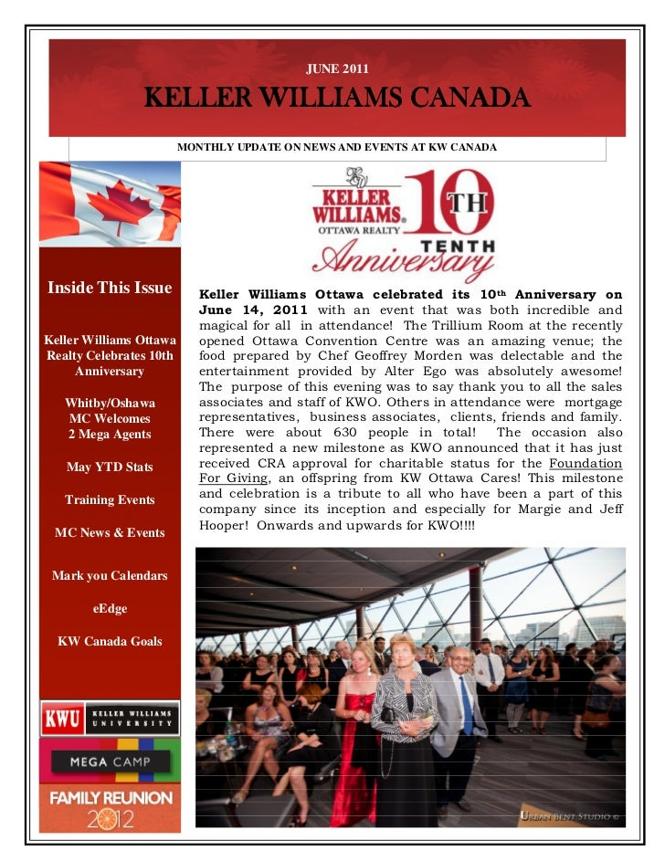 JUNE 2011                KELLER WILLIAMS CANADA                         MONTHLY UPDATE ON NEWS AND EVENTS AT KW CANADAInsi...