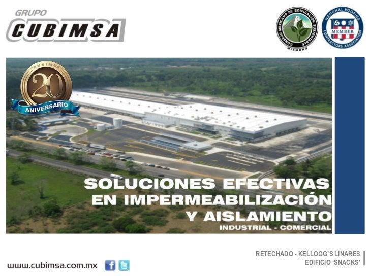 SOLUCIONES EFECTIVASEN IMPERMEABILIZACIÓN        Y AISLAMIENTO           INDUSTRIAL - COMERCIAL                  RETECHADO...