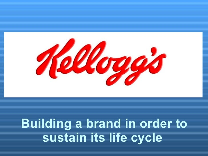 Building a brand in order to sustain its life cycle