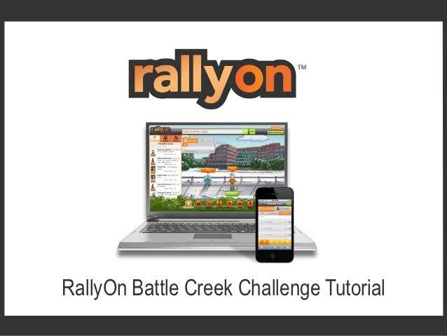RallyOn Battle Creek Challenge Tutorial