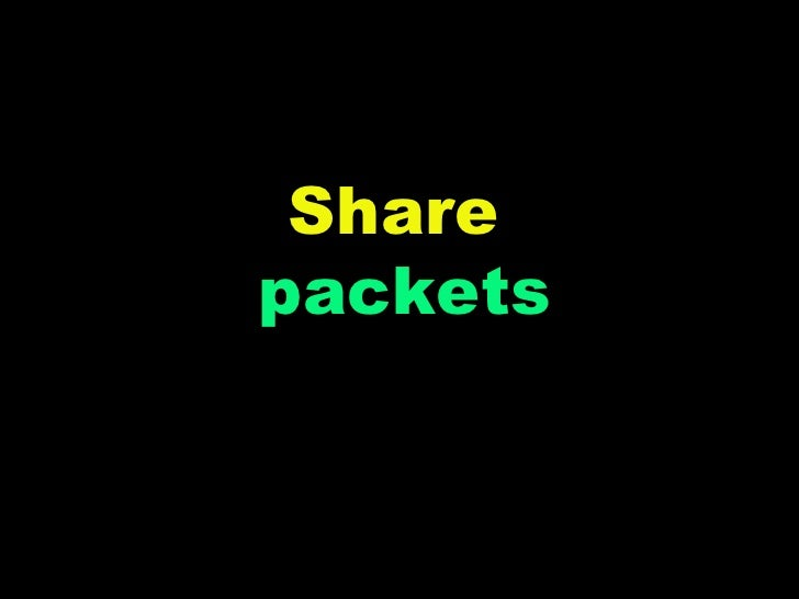 Share  packets