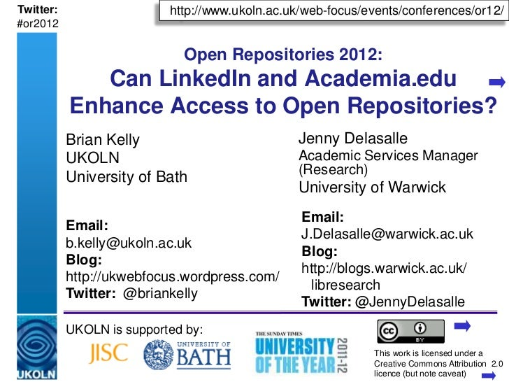 Can LinkedIn and Academia.edu Enhance Access to Open Repositories? Slide 2