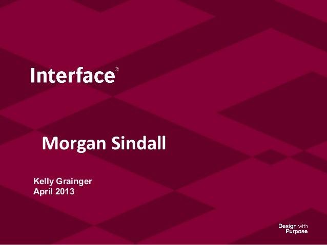 Kelly GraingerApril 2013Morgan Sindall