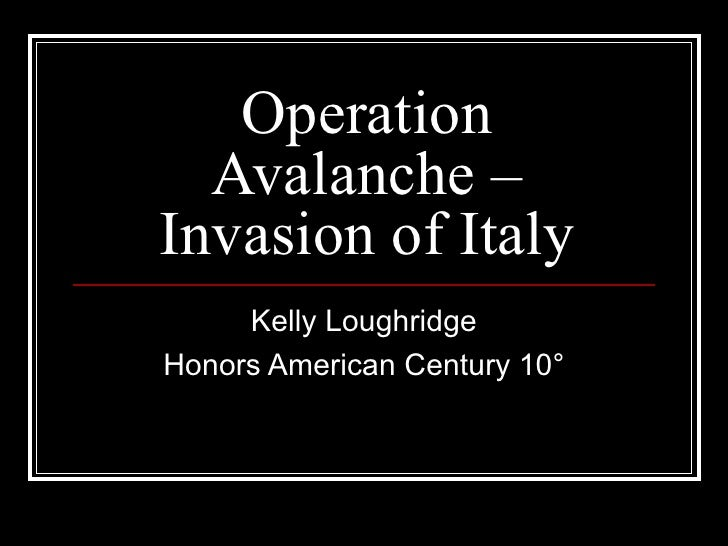 Operation Avalanche – Invasion of Italy Kelly Loughridge Honors American Century 10 °