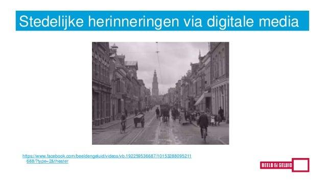 digitaal herinneren in de stad - Kelly Mostert Slide 2