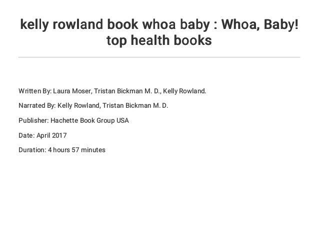 kelly rowland book whoa baby : Whoa    Baby! top health books