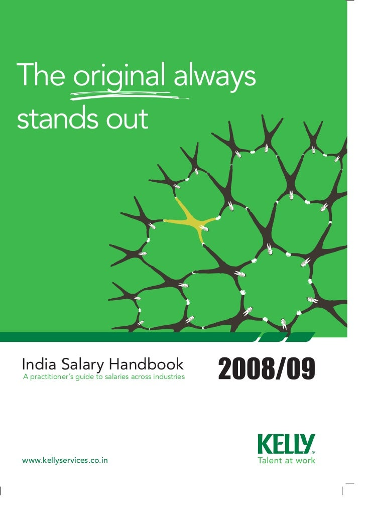 India Salary Handbook A practitioner's guide to salaries across industries     www.kellyservices.co.in