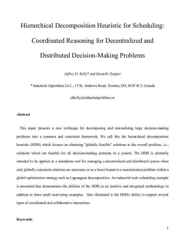 1 Hierarchical Decomposition Heuristic for Scheduling: Coordinated Reasoning for Decentralized and Distributed Decision-Ma...