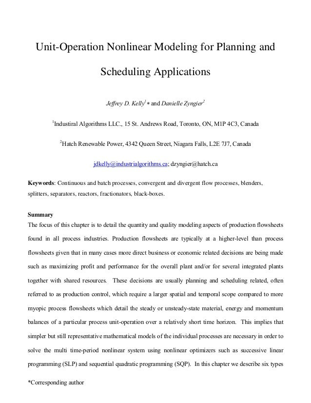 *Corresponding author Unit-Operation Nonlinear Modeling for Planning and Scheduling Applications Jeffrey D. Kelly1  and D...