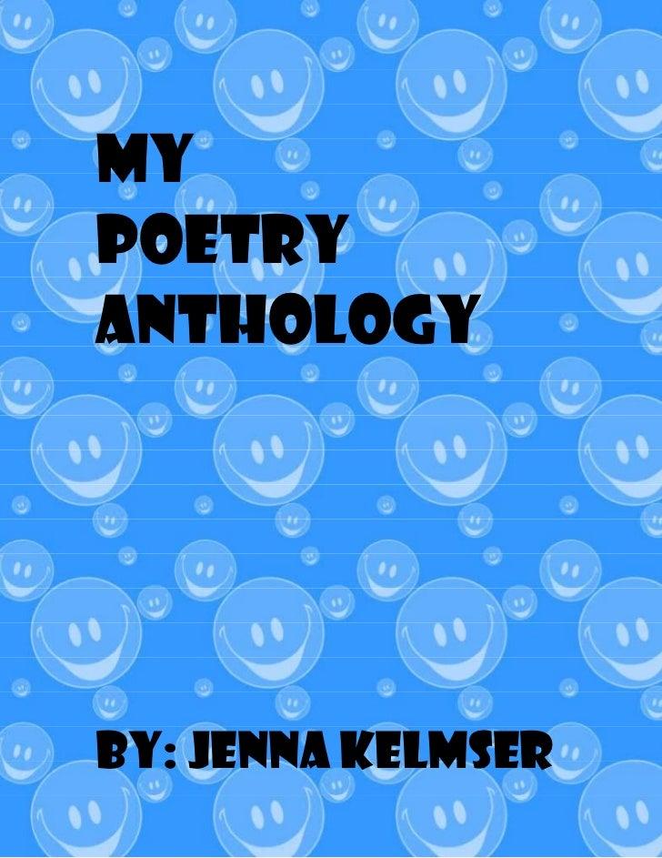 MyPoetryAnthologyBy: Jenna Kelmser