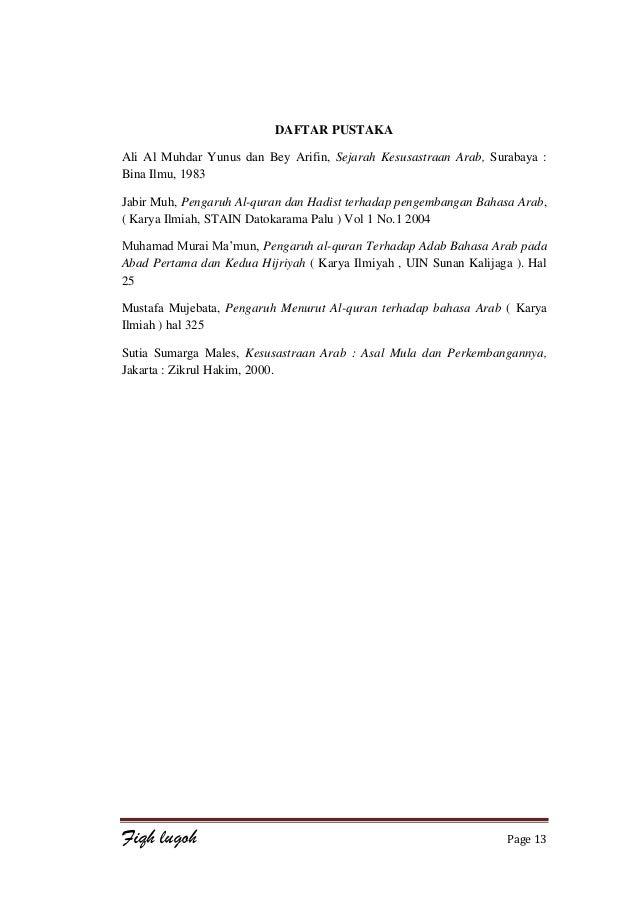 Pengaruh Al Quran Hadist Dan Kedatangan Islam Terhadap Perkembangan