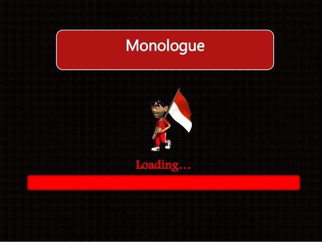 Monologue  Loading…