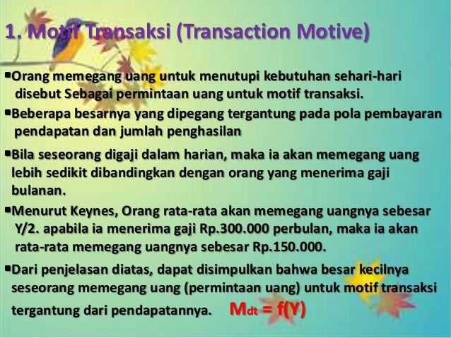 •Hubungan antara permintaan uang untuk spekulasi dengan suku bunga adalah negative. Artinya setiap kenaikan suku bunga, ma...