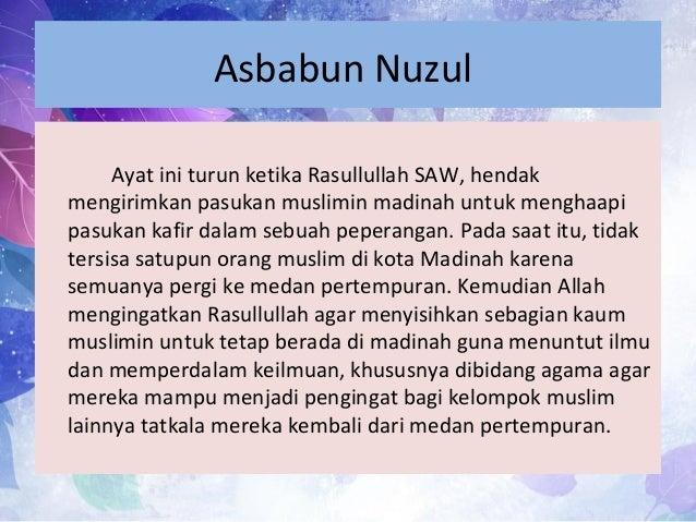 Asbabun Nuzul Ayat ini turun ketika Rasullullah SAW, hendak mengirimkan pasukan muslimin madinah untuk menghaapi pasukan k...