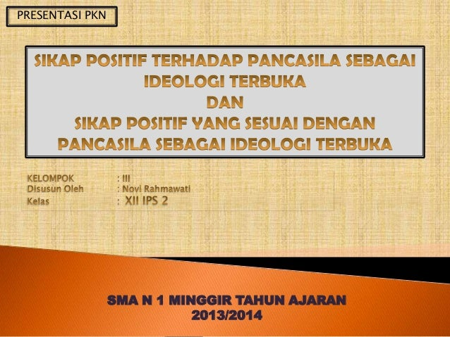 PRESENTASI PKN  SMA N 1 MINGGIR TAHUN AJARAN 2013/2014