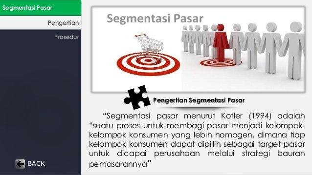 """Segmentasi Pasar  Pengertian  Pengertian Segmentasi Pasar  """"Segmentasi pasar menurut Kotler (1994) adalah  """"suatu proses u..."""