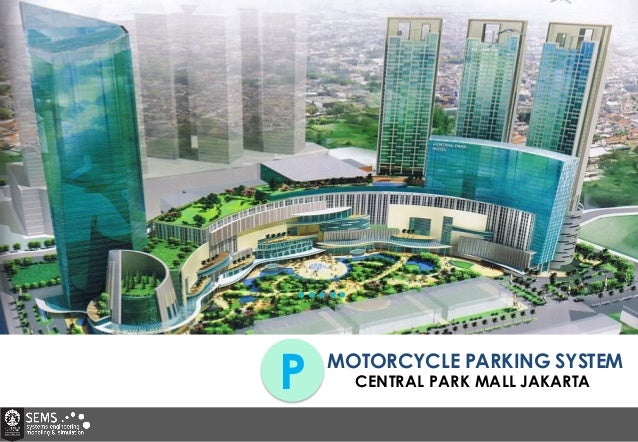 MOTORCYCLE PARKING SYSTEM P CENTRAL PARK MALL JAKARTA