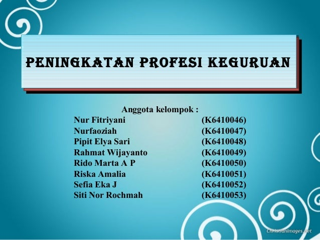 Anggota kelompok :Nur Fitriyani (K6410046)Nurfaoziah (K6410047)Pipit Elya Sari (K6410048)Rahmat Wijayanto (K6410049)Rido M...