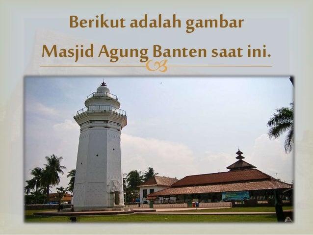Kelompok 6 ~ Sejarah Kerajaan Banten (Sejarah kelas II SMA ...