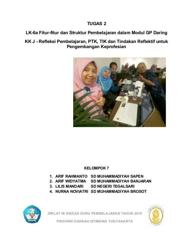 TUGAS 2 LK-6a Fitur-fitur dan Struktur Pembelajaran dalam Modul GP Daring KK J - Refleksi Pembelajaran, PTK, TIK dan Tinda...