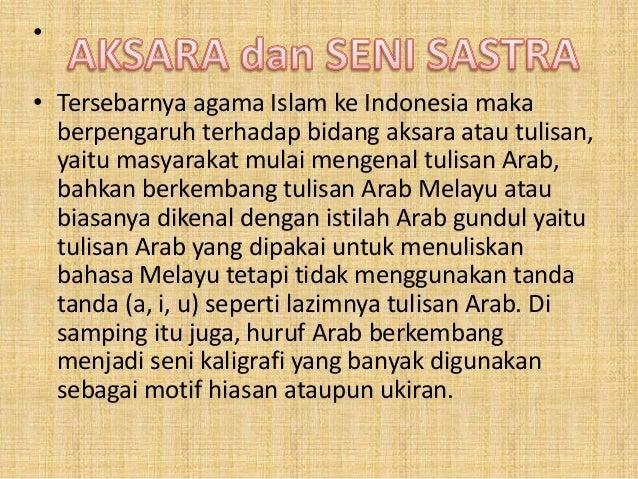 Akulturasi Dan Perkembangan Budaya Islam Aksara Dan Seni Sastra Kese