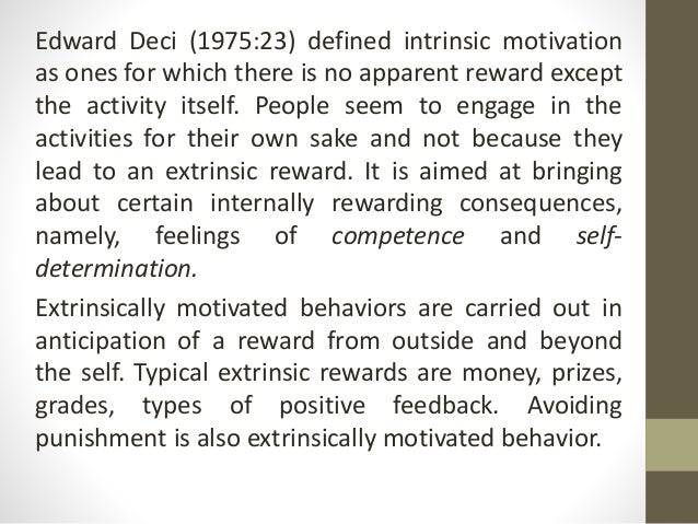extrinsic reward and intrinsic reward Extrinsic rewardspdf uploaded by subhodeep  results effects of all rewards although the early discussions of extrinsic reward effects on intrinsic motivation.