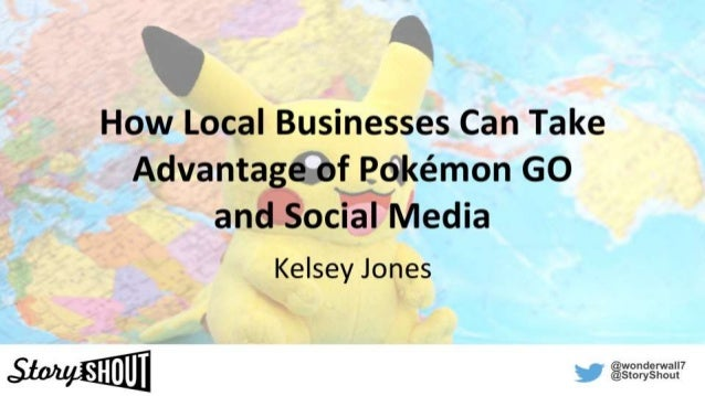 How Local Businesses Can Take Advantage of Pokémon GO and Social Media