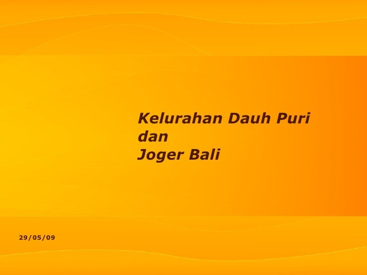 Kelurahan Dauh Puri dan Joger Bali