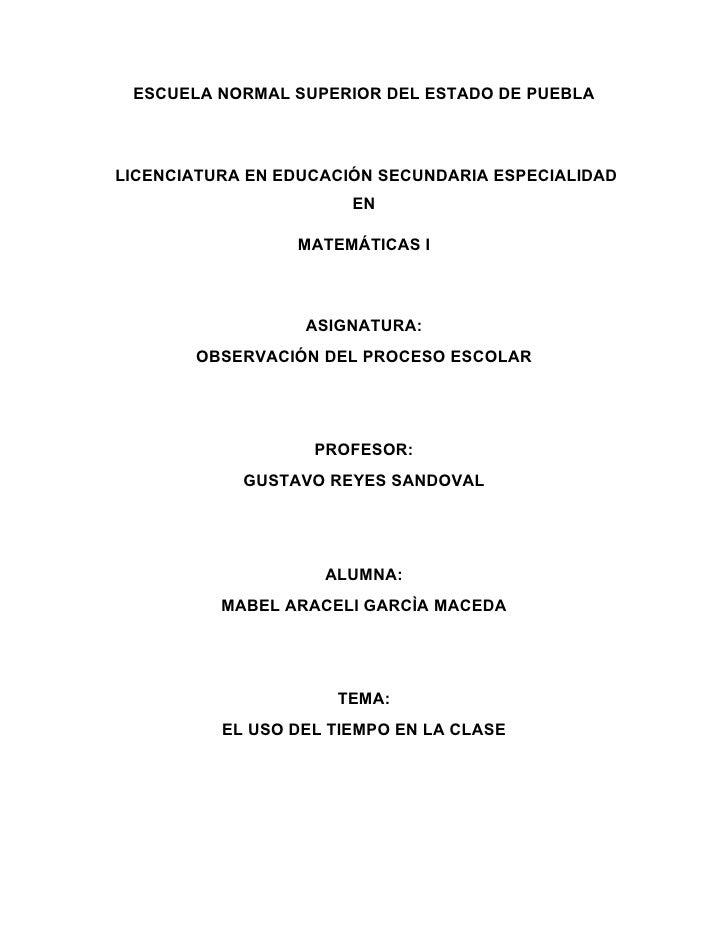 ESCUELA NORMAL SUPERIOR DEL ESTADO DE PUEBLA    LICENCIATURA EN EDUCACIÓN SECUNDARIA ESPECIALIDAD                        E...