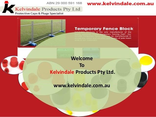 Welcome To Kelvindale Products Pty Ltd. www.kelvindale.com.au