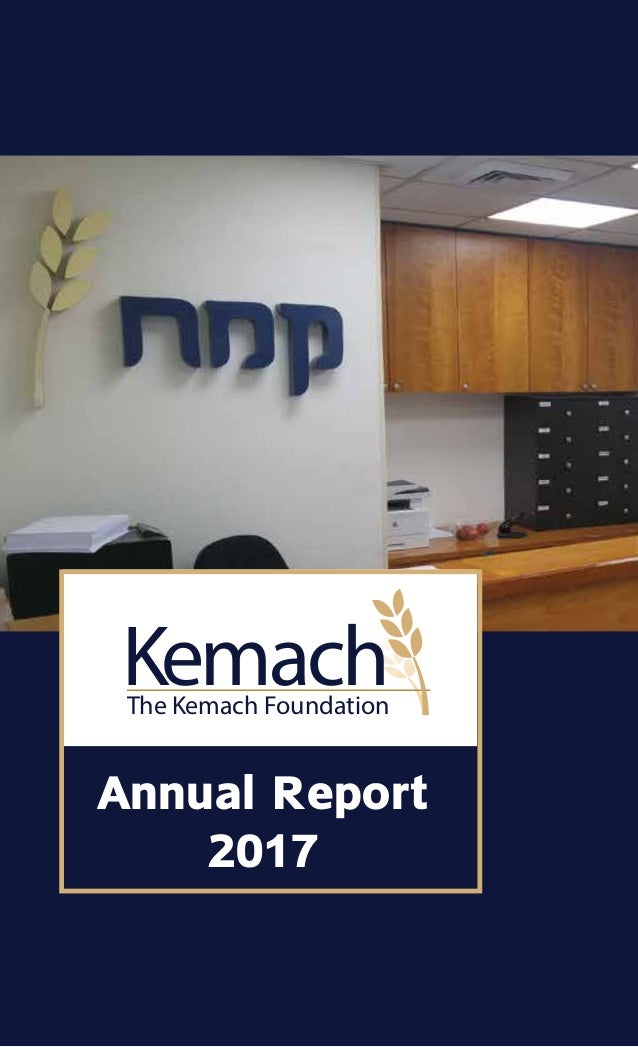 Annual Report 2017 KemachThe Kemach Foundation