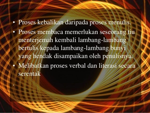 • Proses kebalikan daripada proses menulis.• Proses membaca memerlukan seseorang tiu  menterjemah kembali lambang-lambang ...