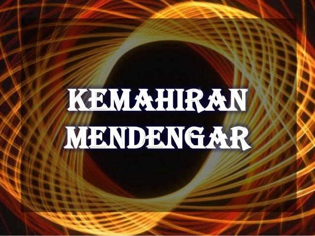 KEMAHIRANMENDENGAR