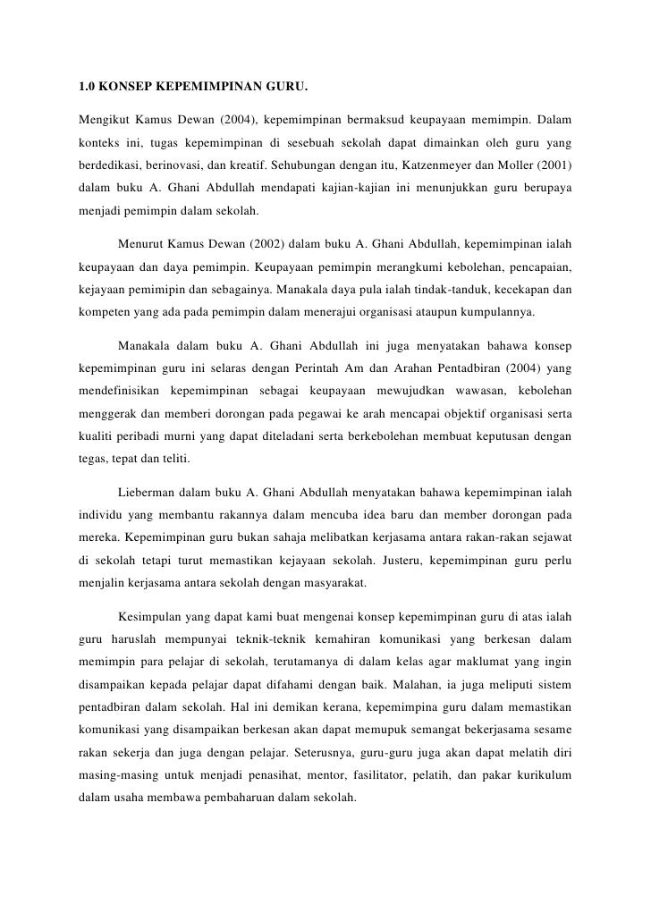 1.0 KONSEP KEPEMIMPINAN GURU.Mengikut Kamus Dewan (2004), kepemimpinan bermaksud keupayaan memimpin. Dalamkonteks ini, tug...