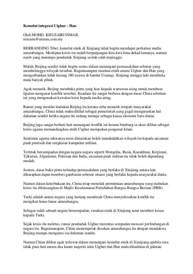 Kemelut integrasi Uighur - Han Oleh MOHD. KHUZAIRI ISMAIL rencana@utusan.com.my BERBANDING Tibet, kemelut etnik di Xinjian...